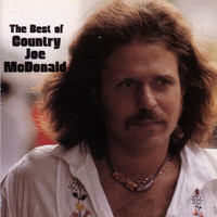Country Joe McDonald - The Best Of Country Joe McDonald