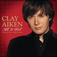 Clay Aiken - All Is Well - Songs For Christmas