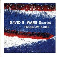 David S. Ware Quartet - Freedom Suite