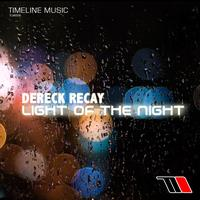 Dereck Recay - Light Of The Night