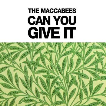 The Maccabees - Can You Give It (Digital Bundle)
