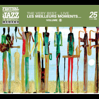 Various Artists - The very best...Live - Montreal Jazz Festival 25th Anniversary Series