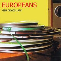 Europeans - GBH Demos 1978