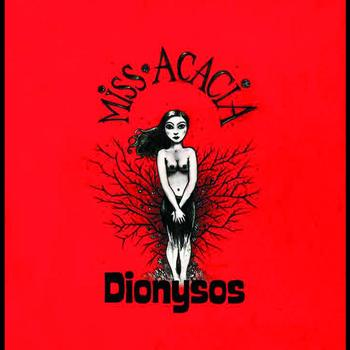 Dionysos - Miss Acacia (new mix single radio)