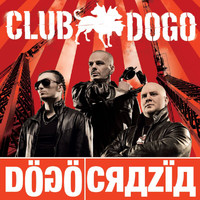 Club Dogo - Dogocrazia (Explicit)