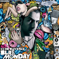 Kurd Maverick - Blue Monday - Vandalism Remix Radio Edit
