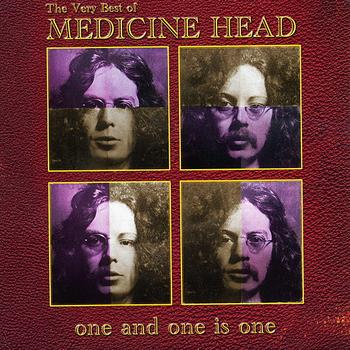 Medicine Head - One and One Is One - The Very Best of Medicine Head
