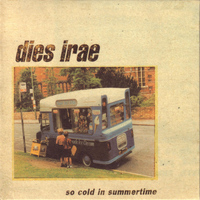 Dies Irae - So Cold In Summertime