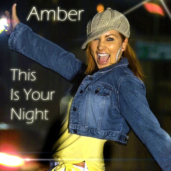 Amber - This is Your Night (Re-Recorded)