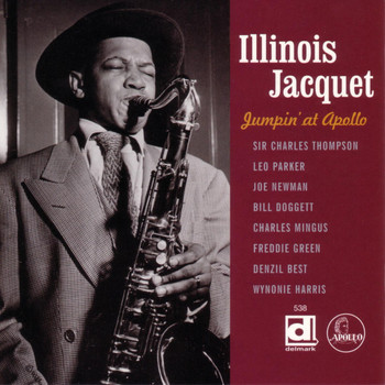 Illinois Jacquet - Jumpin' at Apollo
