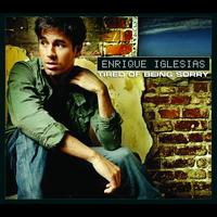 Enrique Iglesias - Tired of Being Sorry (International Version)