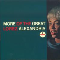 Lorez Alexandria - More Of The Great