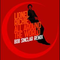 Lionel Richie - All Around The World - Bob Sinclar remix