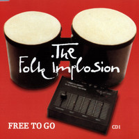 Folk Implosion - Free To Go