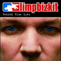 Limp Bizkit - Behind Blue Eyes (International Version)