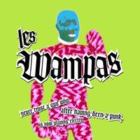 Les Wampas - Never Trust A Guy Who After Having Been A Punk Is Now Playing Electro