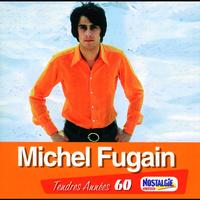 Michel Fugain - Tendres Annees