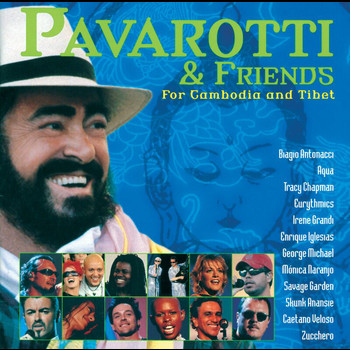 Luciano Pavarotti - Pavarotti & Friends for Cambodia and Tibet