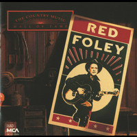 Red Foley - Country Music Hall Of Fame:  Red Foley
