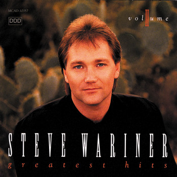 Steve Wariner - Steve Wariner Greatest Hits Volume II