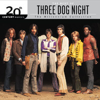 Three Dog Night - 20th Century Masters: The Millennium Collection: Best Of Three Dog Night