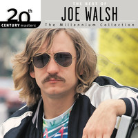 Joe Walsh - 20th Century Masters: The Millennium Collection: Best Of Joe Walsh