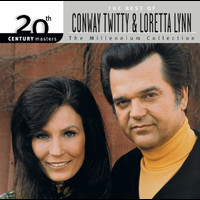 Loretta Lynn - 20th Century Masters: The Millennium Collection: Best Of Conway Twitty & Loretta Lynn