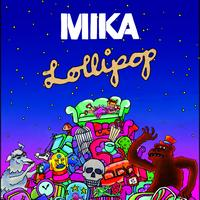 MIKA - Lollipop (International Version)