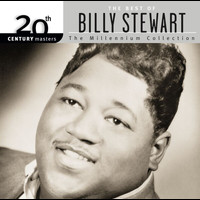 Billy Stewart - 20th Century Masters: The Millennium Collection: Best Of Billy Stewart