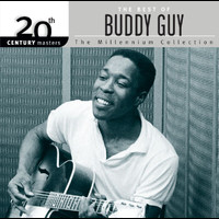 Buddy Guy - 20th Century Masters: The Millennium Collection: Best of Buddy Guy