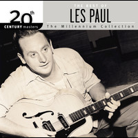 Les Paul - 20th Century Masters: The Millennium Collection: Best Of Les Paul