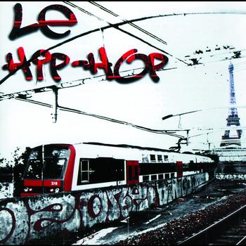 Various Artists - Compilation Le Hip Hop