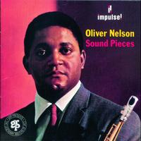 Oliver Nelson - Sound Pieces