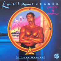 Kevin Eubanks - Promise Of Tomorrow