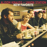 Alison Krauss & Union Station - New Favorite