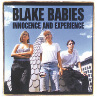 Blake Babies - Innocence And Experience
