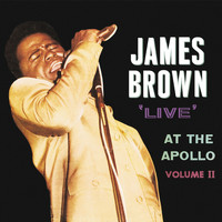 James Brown & The Famous Flames - 'Live' At The Apollo Vol. II