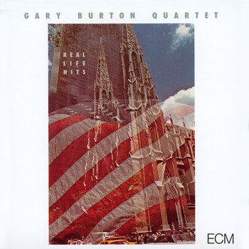 Gary Burton Quartet - Real Life Hits