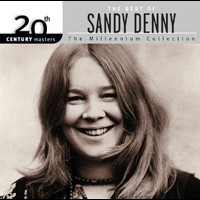 Sandy Denny - 20th Century Masters: The Millennium Collection: Best Of Sandy Denny