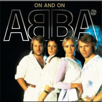 Abba - On And On