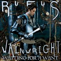 Rufus Wainwright - Waiting For A Want (EP) (Explicit Version)