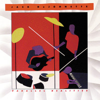 Jack DeJohnette - Parallel Realities
