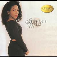 Stephanie Mills - Ultimate Collection
