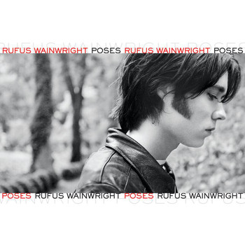 Rufus Wainwright - Poses (Expanded Edition)