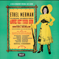 Ethel Merman - Annie Get Your Gun