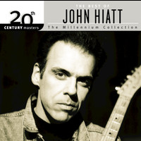 John Hiatt - The Best Of John Hiatt 20th Century Masters The Millennium Collection: