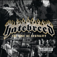Hatebreed - The Rise Of Brutality (Explicit Version)