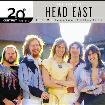 Head East - 20th Century Masters: The Millennium Collection: Best Of Head East