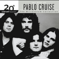 Pablo Cruise - 20th Century Masters: The Millennium Collection: Best of Pablo Cruise