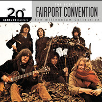 Fairport Convention - 20th Century Masters: The Millennium Collection: Best Of Fairport Convention